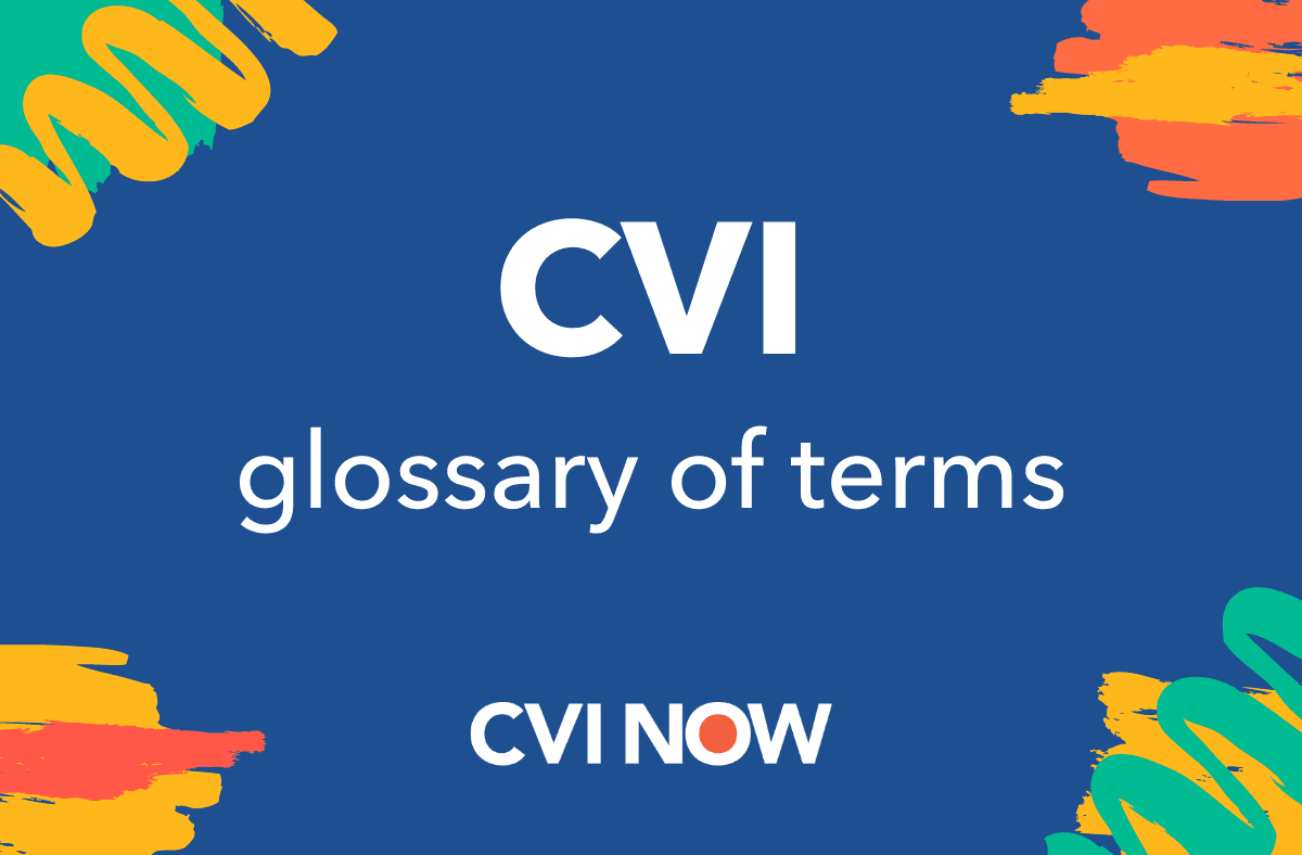 White on a blue background: CVI glossary of terms